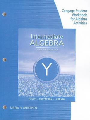 Student Workbook Binder for Tussy/Gustafson/Koenig's Intermediate Algebra, 4th
