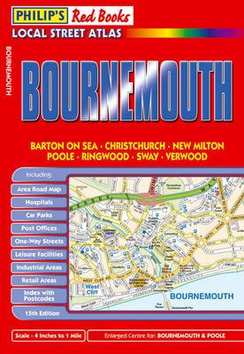 Philip's Red Books Bournemouth: Barton on Sea : Christchurch : New Milton : Poole : Ringwood : Sway : Verwood