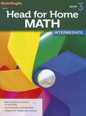 Steck Vaughn Head for Home: Math Intermediate Workbook Grade 3
