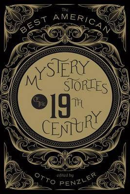 The Best American Mystery Stories of the 19th Century