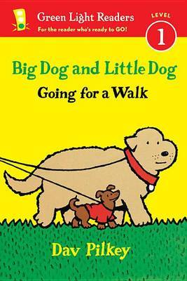 Big Dog and Little Dog Going for a Walk (Reader): Big Dog and Little Dog Board Books