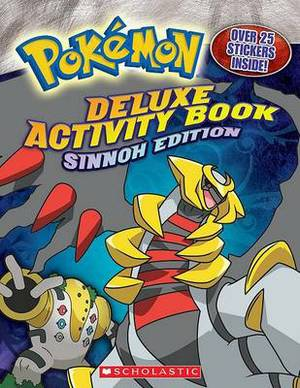 Deluxe Activity Book: Sinnoh Edition