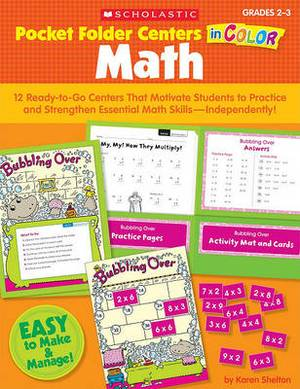 Pocket-Folder Centers in Color: Math, Grades 2-3: 12 Ready-To-Go Centers That Motivate Students to Practice and Strengthen Essential Math Skills-Independently!
