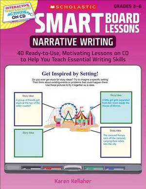 Narrative Writing: Grades 3-6: 40 Ready-to-Use, Motivating Lessons on CD to Help You Teach Essential Writing Skills