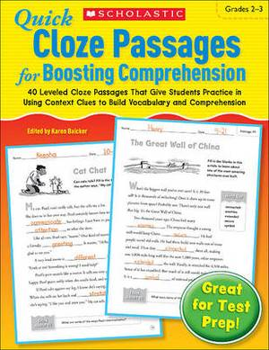 Quick Cloze Passages for Boosting Comprehension, Grades 2-3: 40 Leveled Cloze Passages That Give Students Practice in Using Context Clues to Build Vocabulary and Comprehension