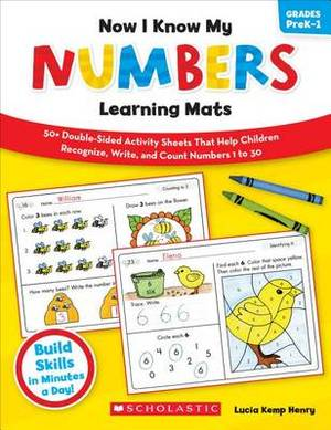 Now I Know My Numbers Learning Mats, Grades PreK-1: 50+ Double-sided Activity Sheets That Help Children Recognize, Write, and Count Numbers 1 to 30