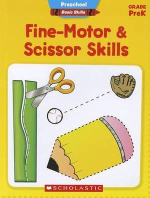 Preschool Basic Skills: Fine-Motor and Scissor Skills