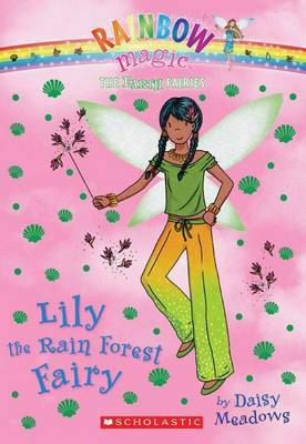 Lily the Rain Forest Fairy