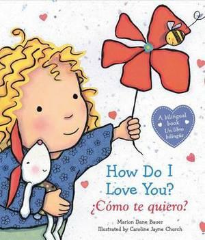 How Do I Love You? / Como Te Quiero?