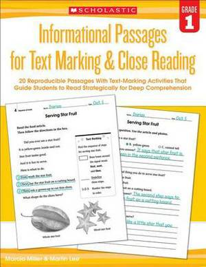 Informational Passages for Text Marking & Close Reading: Grade 1  : 20 Reproducible Passages with Text-Marking Activities That Guide Students to Read Strategically for Deep Comprehension