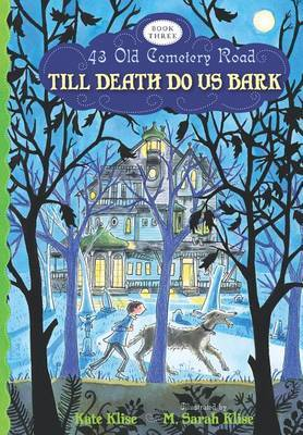 The Till Death Do Us Bark: Poems of Love and Longing