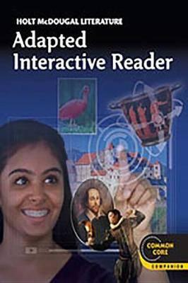 Holt McDougal Literature: Adapted Interactive Reader Grade 9