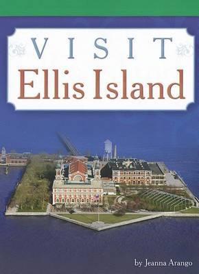 Visit Ellis Island