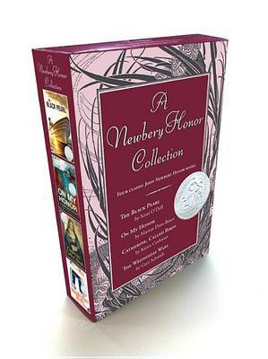 A Newbery Honor Collection Boxed Set: The Black Pearl/On My Honor/Catherine, Called Birdy/The Wednesday Wars