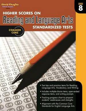 Higher Scores on Reading and Language Arts Standardized Tests, Grade 8
