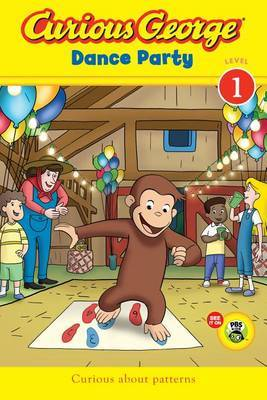 Curious George Dance Party CGTV Reader: Level 1