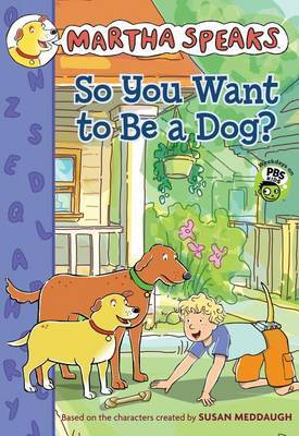 So You Want to Be a Dog?