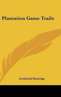 Plantation Game Trails