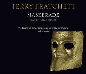 Maskerade: (Discworld Novel 18)