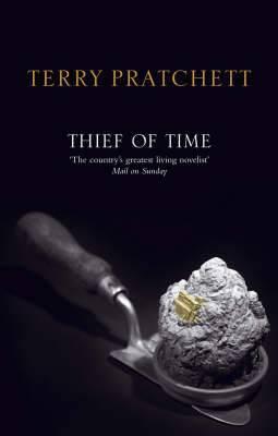 Thief of Time: (Discworld Novel 26)