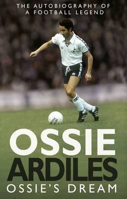Ossie's Dream: My Autobiography
