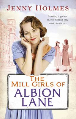 The Mill Girls of Albion Lane