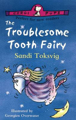 The Troublesome Tooth Fairy