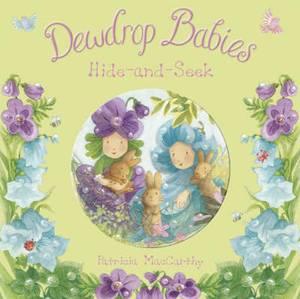 Dewdrop Babies: Hide and Seek