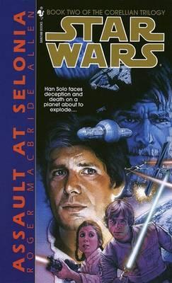 Star Wars: Assault at Selonia: Book 2