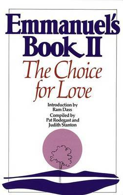 Emmanuel's Book: Bk. 2: The Choice for Love