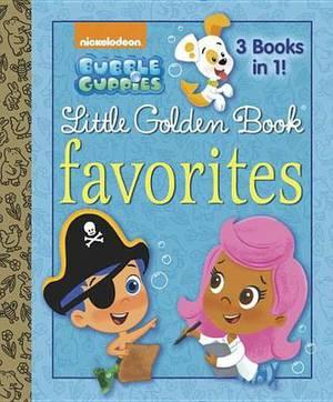 Bubble Guppies Little Golden Book Favorites (Bubble Guppies)