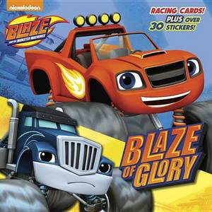 Blaze of Glory (Blaze and the Monster Machines)
