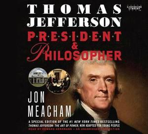 Thomas Jefferson: President & Philosopher