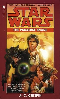 Star Wars: The Han Solo Trilogy - The Paradise Snare