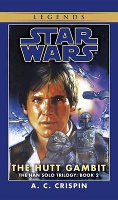 Star Wars: Han Solo Trilogy - The Hutt Gambitt