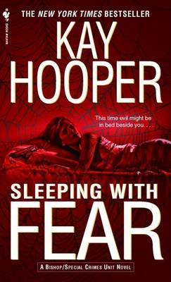 Sleeping with Fear: A Bishop/Special Crimes Unit Novel
