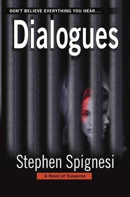 Dialogues: A Novel of Suspense