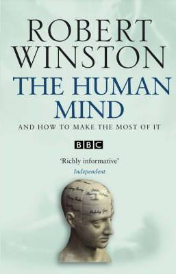 Human Mind: And How to Make the Most of it