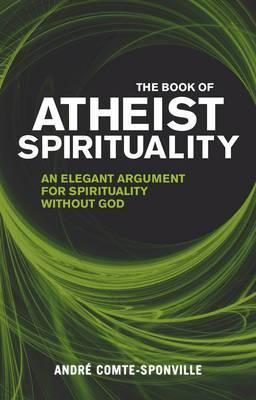 The Book of Atheist Spirituality