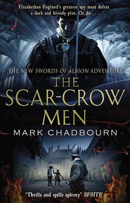 The Scar-crow Men: The Sword of Albion Trilogy Book 2