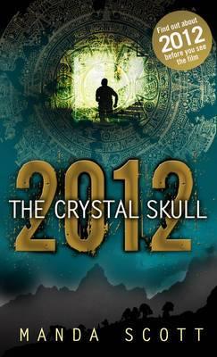 2012 the Crystal Skull