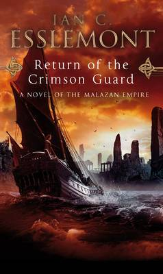 Return of the Crimson Guard: A Novel of the Malazan Empire