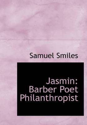 Jasmin: Barber Poet Philanthropist (Large Print Edition)
