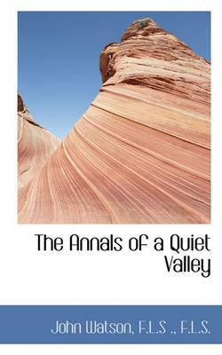 The Annals of a Quiet Valley