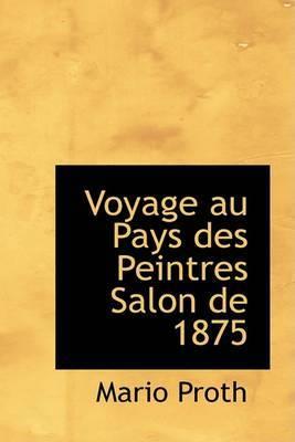 Voyage Au Pays Des Peintres Salon de 1875