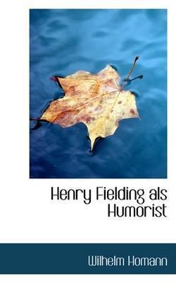 Henry Fielding ALS Humorist