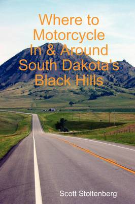 Where to Motorcycle In & Around South Dakota's Black Hills