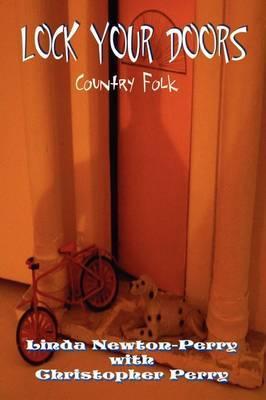 Lock Your Doors Country Folk