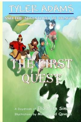 Tyler Adams and the Adventures of Bravura: The First Quest