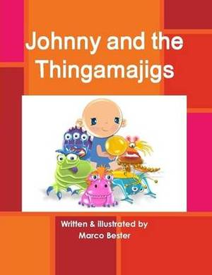 Johnny and the Thingamajigs